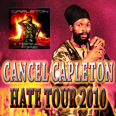 Cancel Capleton Hate Tour 2010